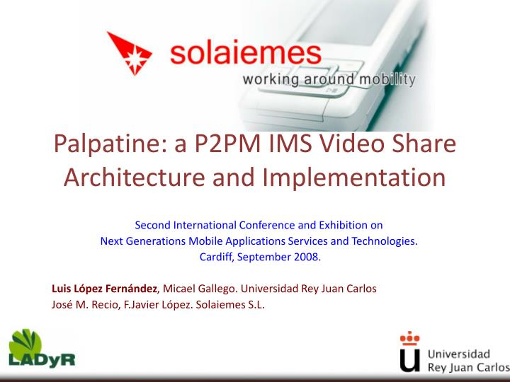 Palpatine a p2pm ims video share architecture and implementation