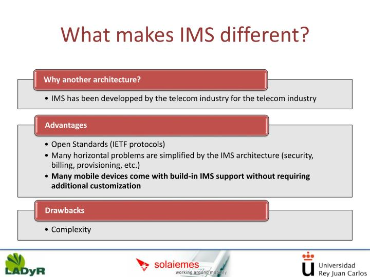 What makes IMS different?