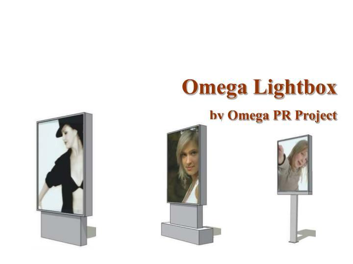 Omega Lightbox