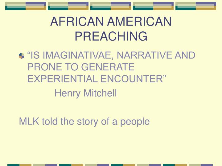 AFRICAN AMERICAN PREACHING