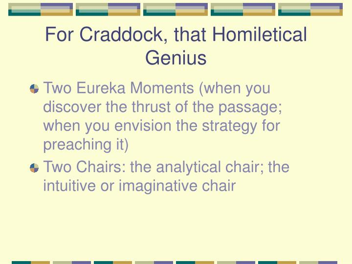 For Craddock, that Homiletical Genius