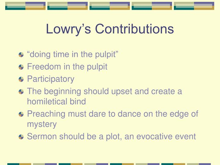 Lowry's Contributions