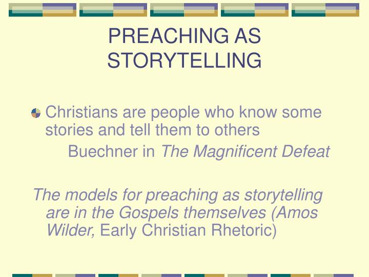 PREACHING AS STORYTELLING