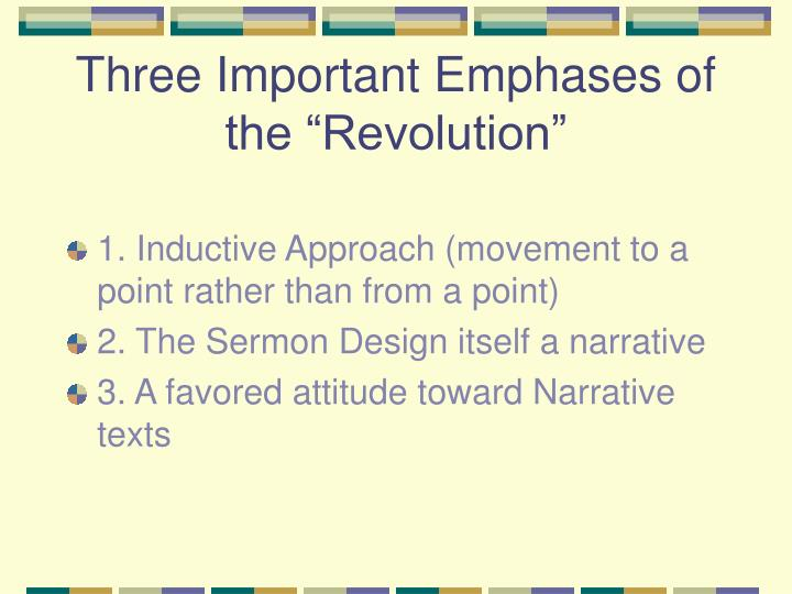 "Three Important Emphases of the ""Revolution"""