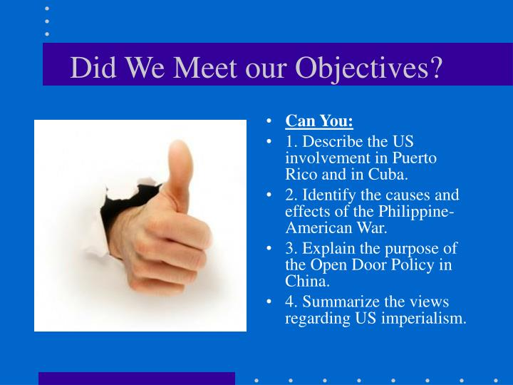 to meet our objectives are