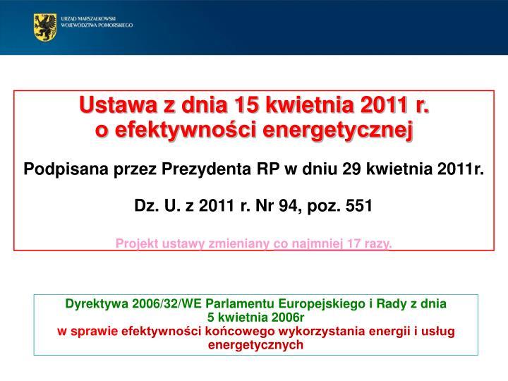 Ustawa z dnia 15 kwietnia 2011 r.