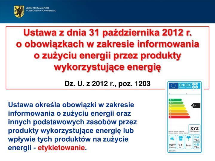 Ustawa z dnia 31 października 2012 r.