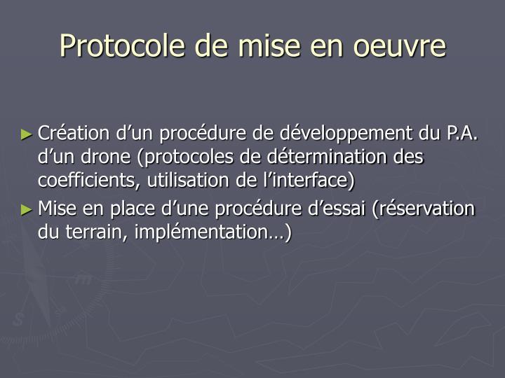 Protocole de mise en oeuvre