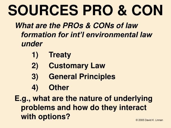 SOURCES PRO & CON
