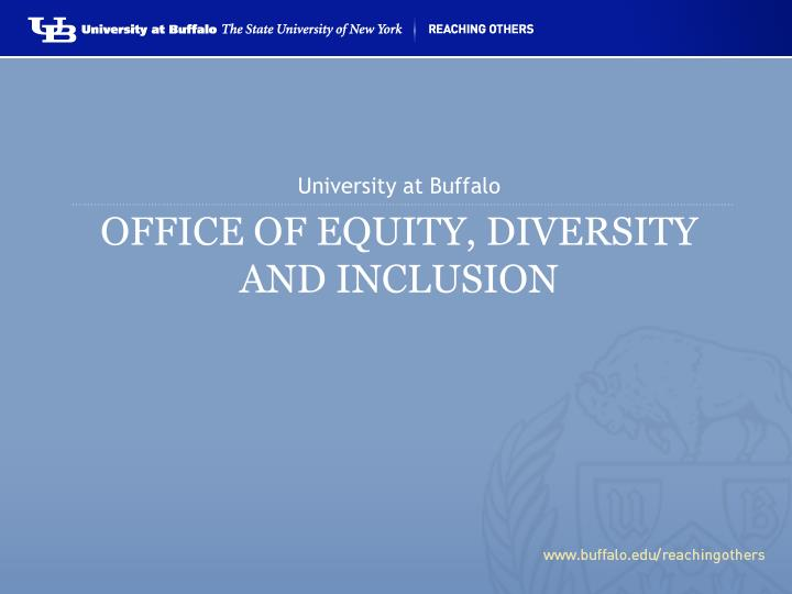 Office of equity diversity and inclusion
