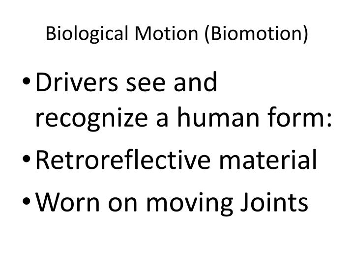 Biological Motion (Biomotion)