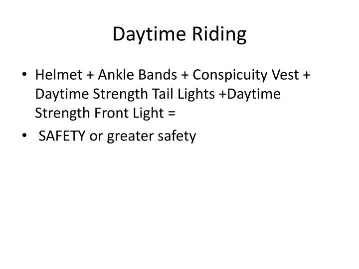Daytime Riding