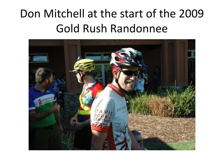 Don Mitchell at the start of the 2009 Gold Rush Randonnee