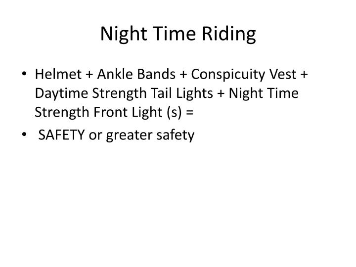Night Time Riding