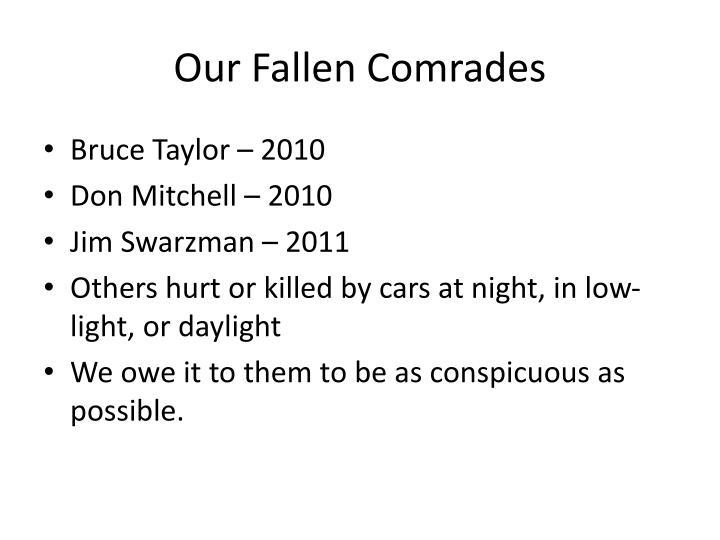 Our Fallen Comrades