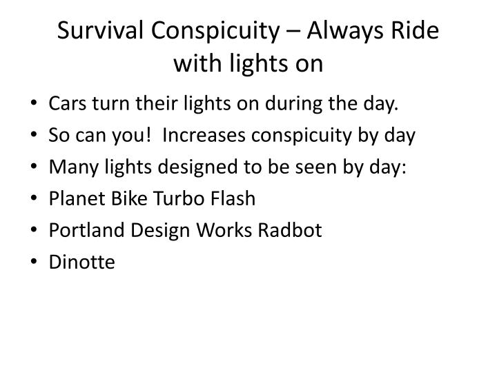 Survival Conspicuity – Always Ride with lights on