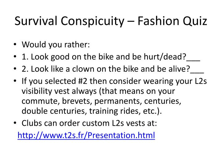 Survival Conspicuity – Fashion Quiz