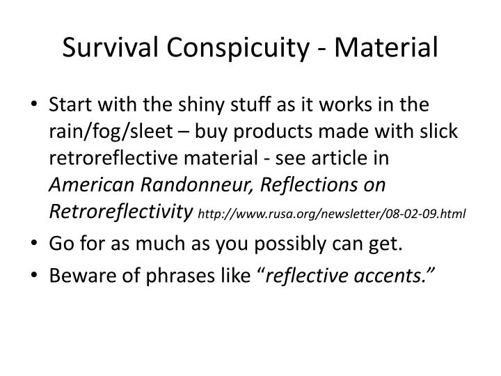 Survival Conspicuity - Material