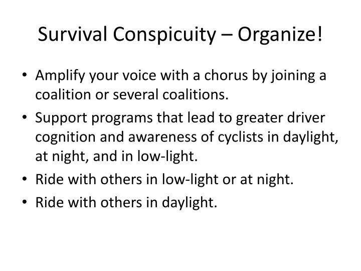 Survival Conspicuity – Organize!