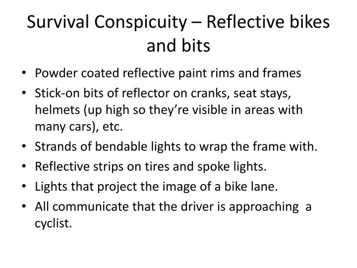 Survival Conspicuity – Reflective bikes and bits