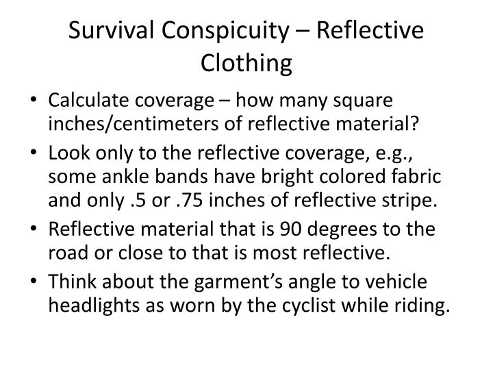 Survival Conspicuity – Reflective Clothing