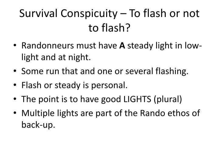 Survival Conspicuity – To flash or not to flash?