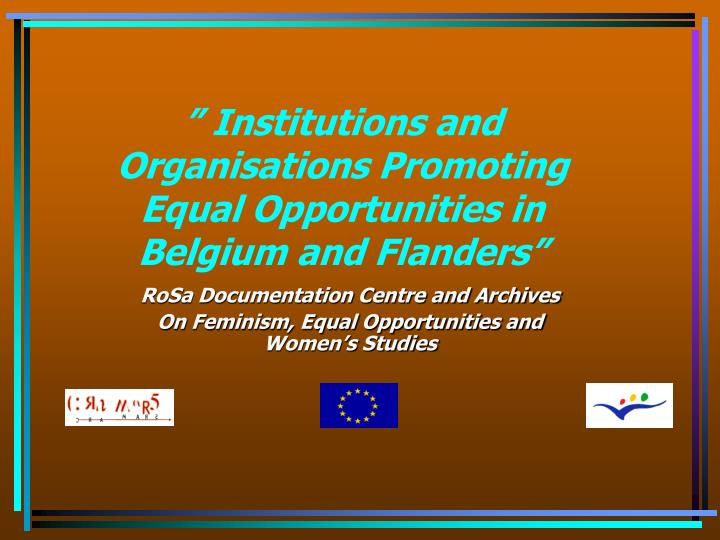 Institutions and organisations promoting equal opportunities in belgium and flanders