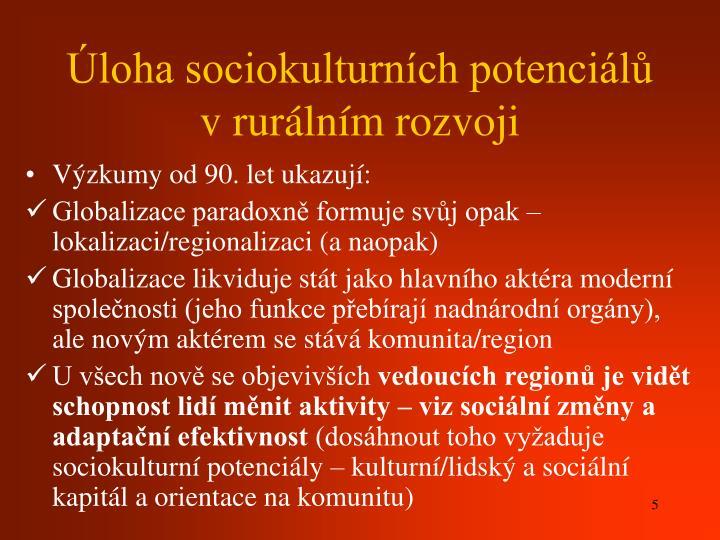 Úloha sociokulturních potenciálů v rurálním rozvoji