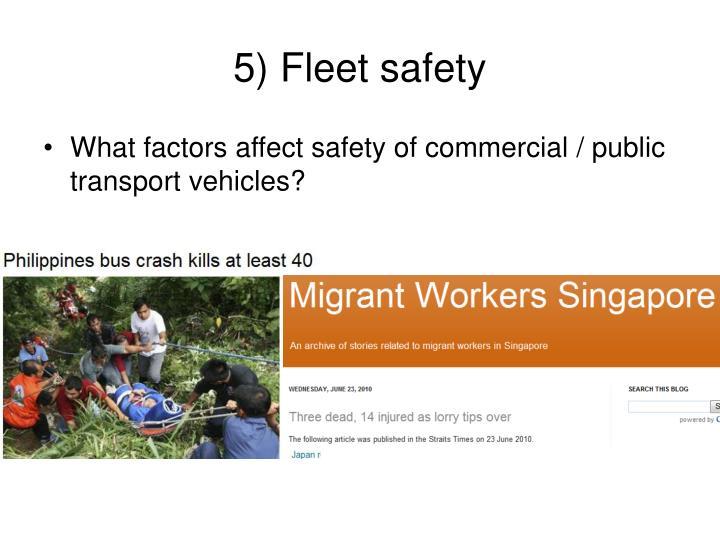 5) Fleet safety