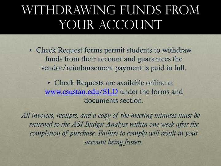 Withdrawing funds from your account
