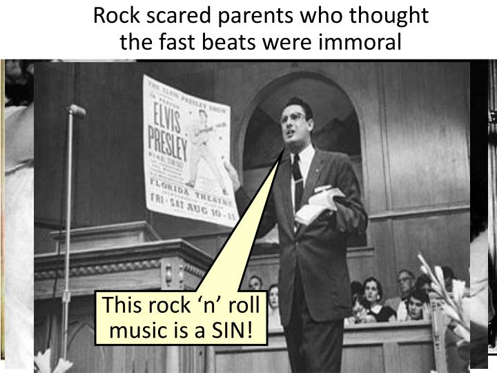 Rock scared parents who thought