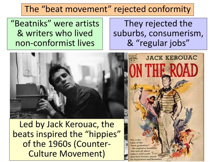 "The ""beat movement"" rejected conformity"