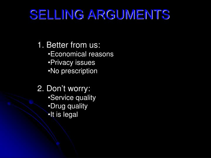SELLING ARGUMENTS