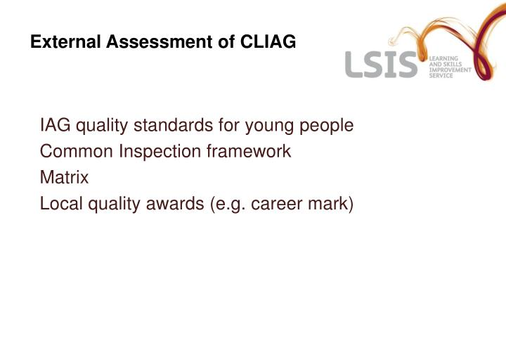 External Assessment of CLIAG