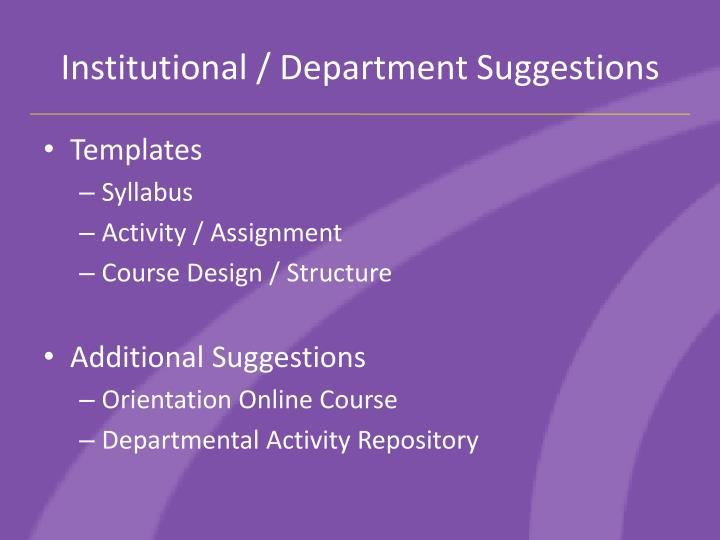 Institutional / Department Suggestions