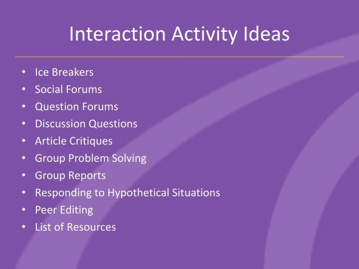 Interaction Activity Ideas