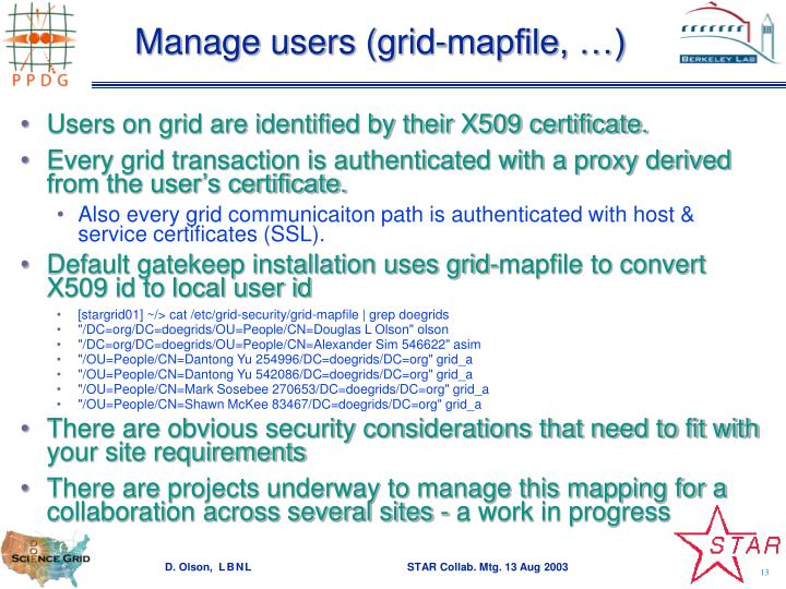 Manage users (grid-mapfile, …)