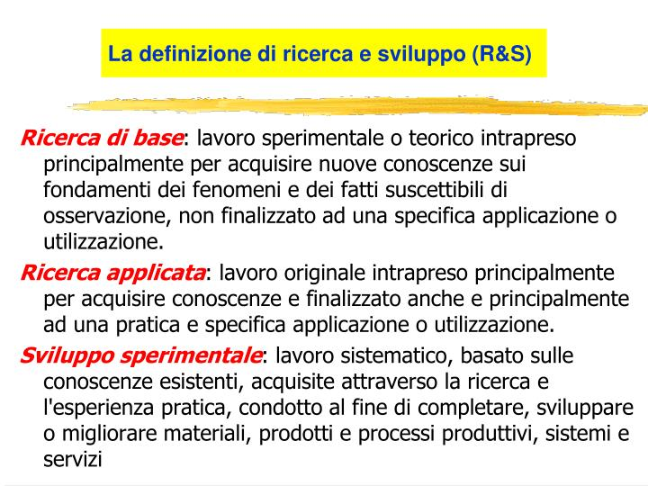 La definizione di ricerca e sviluppo (R&S)