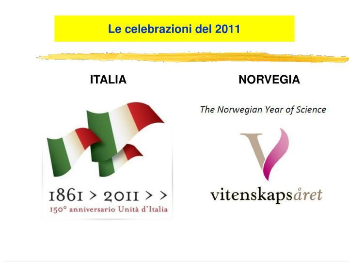 Le celebrazioni del 2011
