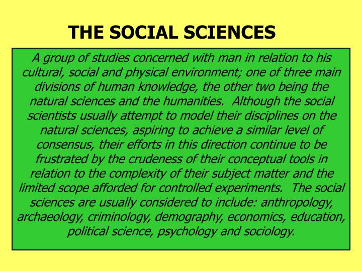 The social sciences