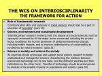 the wcs on interdisciplinarity the framework for action