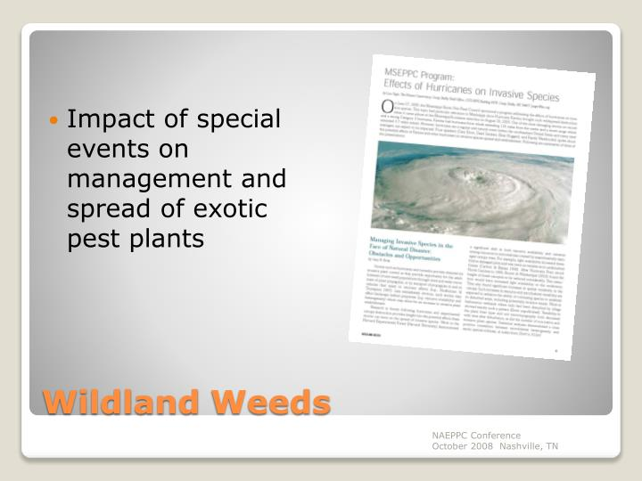 Impact of special events on management and spread of exotic pest plants