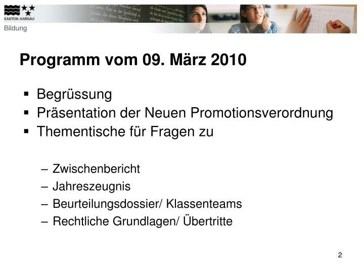 Programm vom 09. März 2010