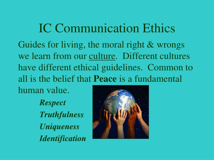 IC Communication Ethics