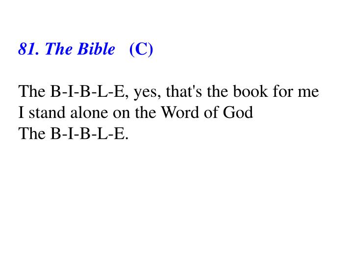 81. The Bible