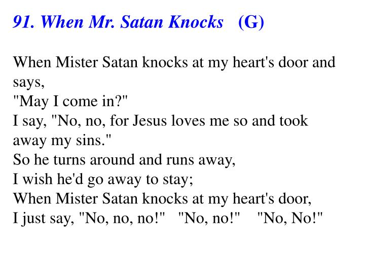 91. When Mr. Satan Knocks