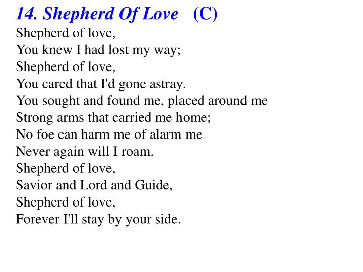 14. Shepherd Of Love