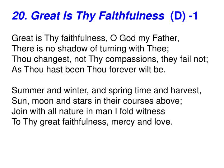 20. Great Is Thy Faithfulness