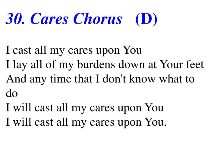 30. Cares Chorus