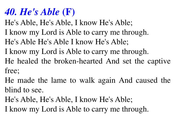 40. He's Able